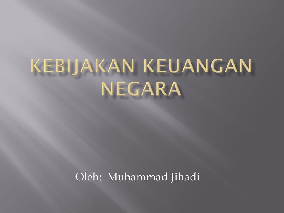 Oleh: Muhammad Jihadi
