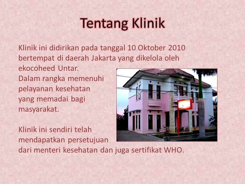 Klinik ini didirikan pada tanggal 10 Oktober 2010 bertempat di daerah Jakarta yang dikelola oleh ekocoheed Untar.