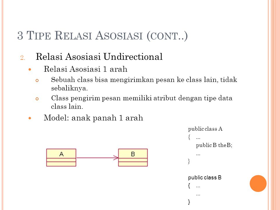 3 T IPE R ELASI A SOSIASI ( CONT..) 2.