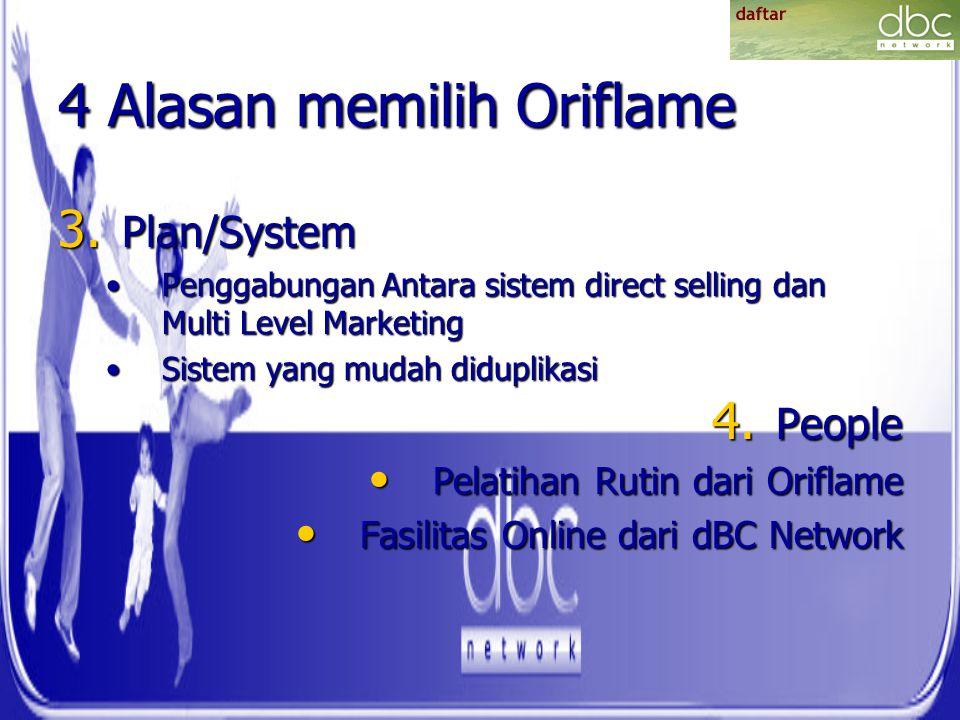 4 Alasan memilih Oriflame 3. Plan/System Penggabungan Antara sistem direct selling dan Multi Level MarketingPenggabungan Antara sistem direct selling