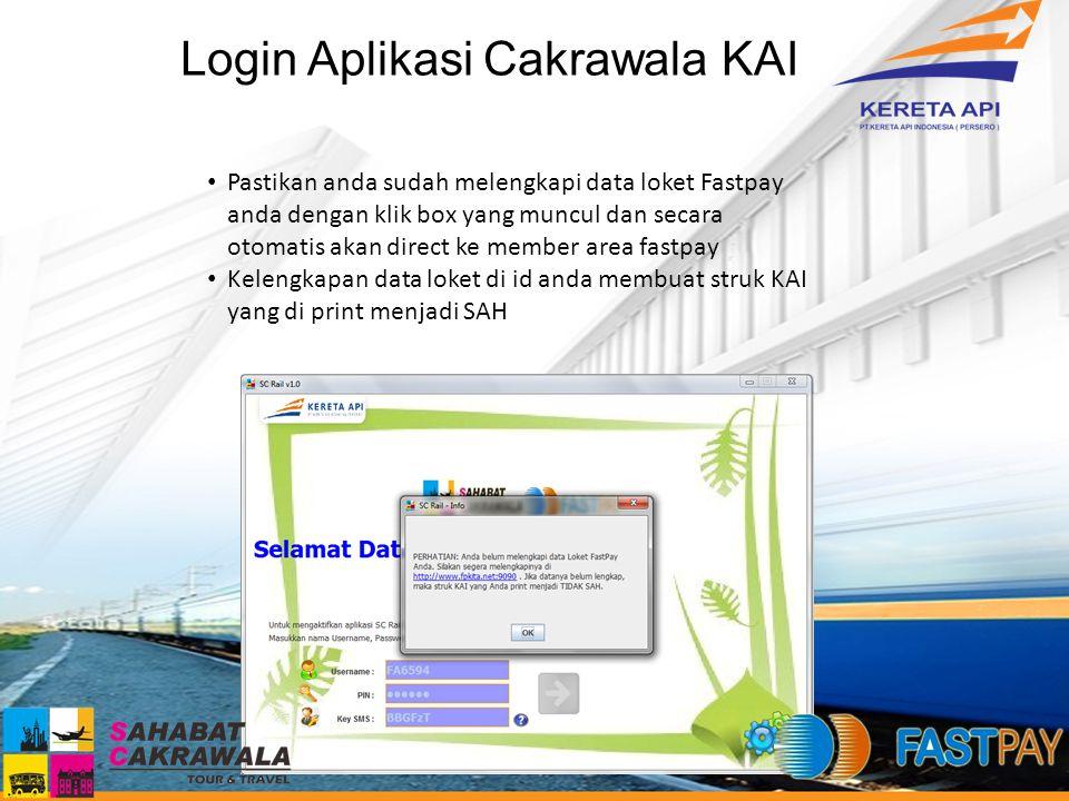 Login Aplikasi Cakrawala KAI Pastikan anda sudah melengkapi data loket Fastpay anda dengan klik box yang muncul dan secara otomatis akan direct ke mem