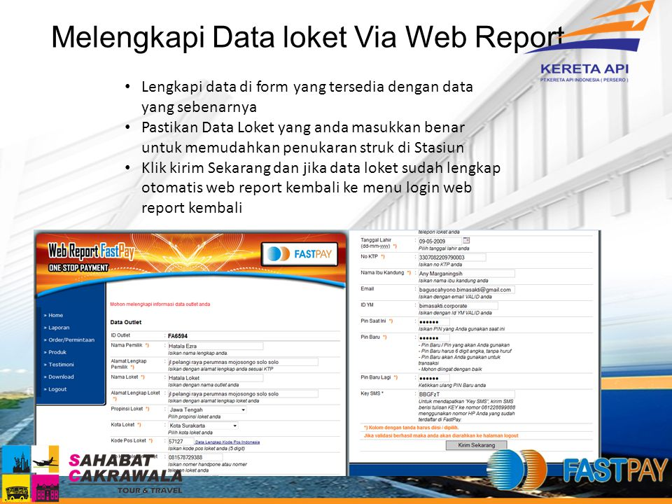 Melengkapi Data loket Via Web Report Lengkapi data di form yang tersedia dengan data yang sebenarnya Pastikan Data Loket yang anda masukkan benar untu