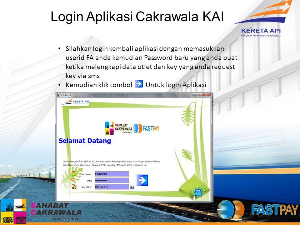 Login Aplikasi Cakrawala KAI Silahkan login kembali aplikasi dengan memasukkan userid FA anda kemudian Password baru yang anda buat ketika melengkapi