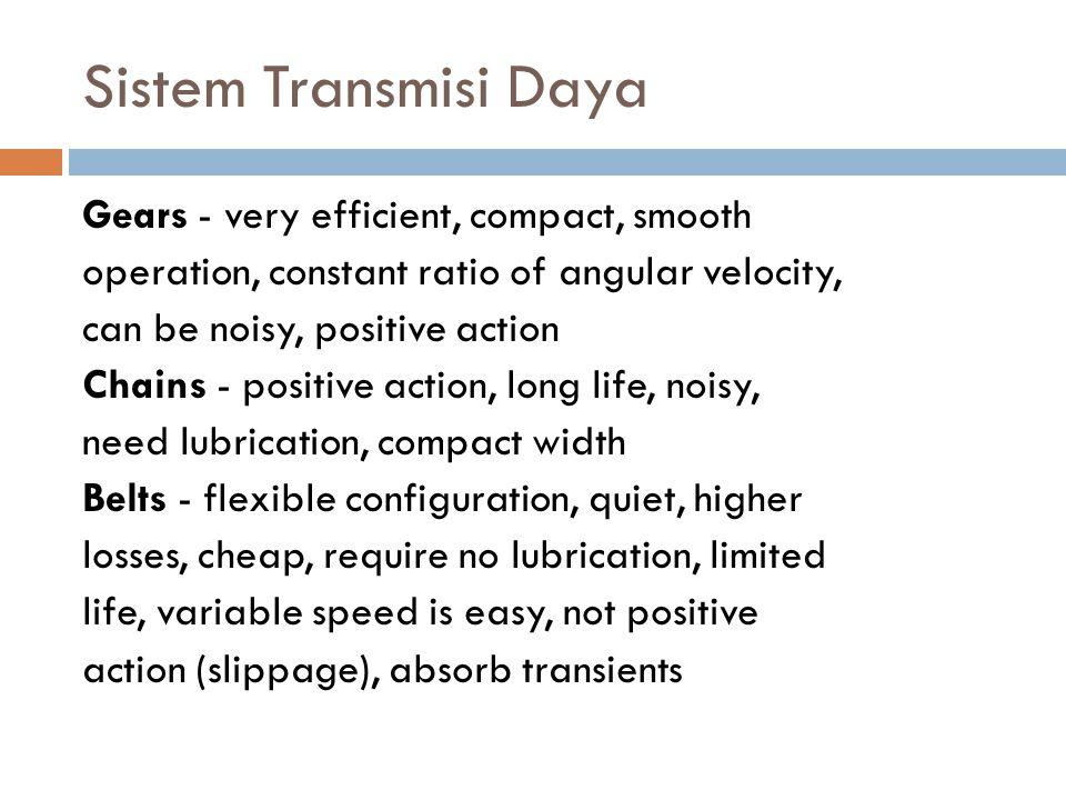 Klasifikasi Transmisi Ada dua klasifikasi pada transmisi daya : 1.
