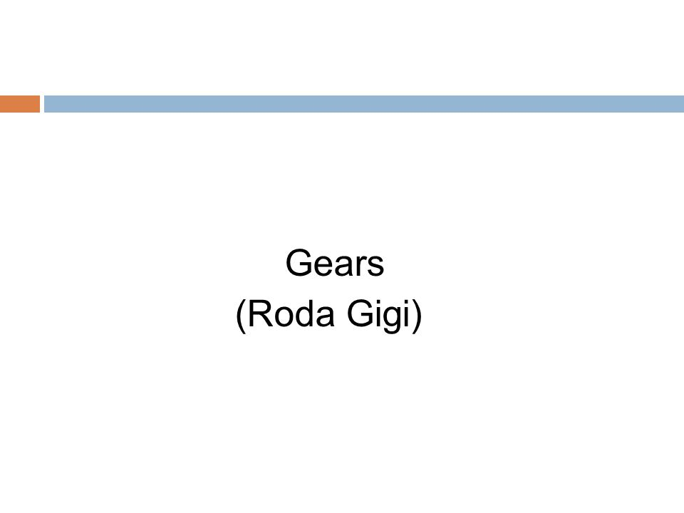 Gears (Roda Gigi)