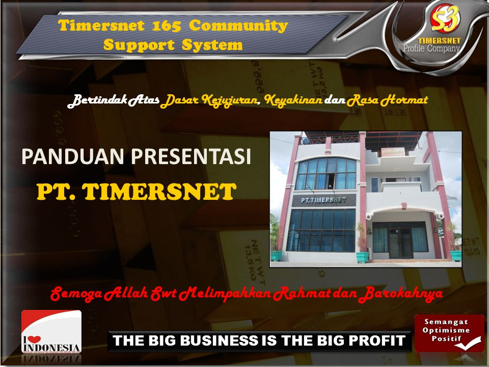 Mengungkap Rahasia Bisnis dan Investasi Emas LOGAM MULIA Bersama PT. TIMERSNET Didukung oleh :