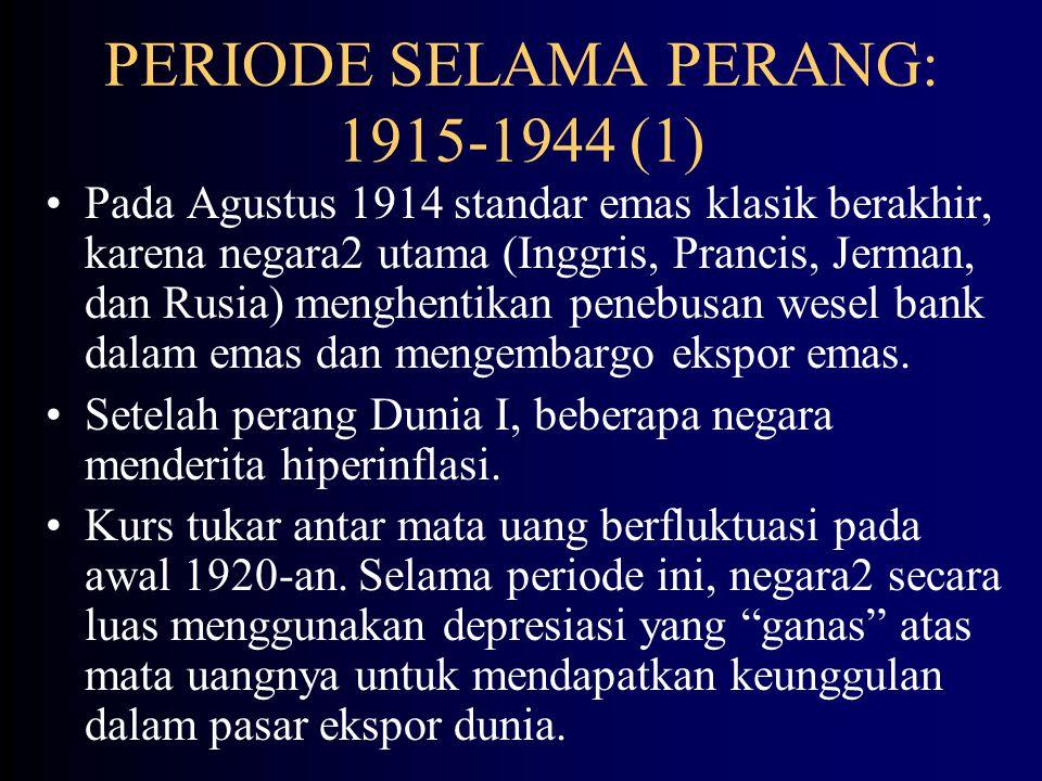 STANDAR EMAS KLASIK: 1875-1914 (3) 2.