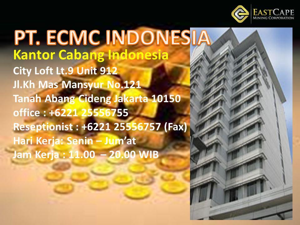 Kantor Cabang Indonesia City Loft Lt.9 Unit 912 Jl.Kh Mas Mansyur No.121 Tanah Abang Cideng Jakarta 10150 office : +6221 25556755 Reseptionist : +6221