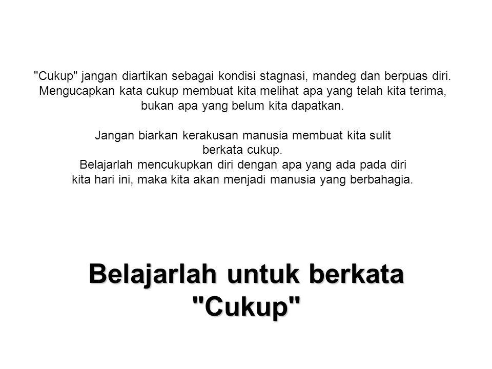 Belajarlah untuk berkata