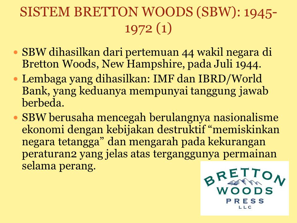 SISTEM BRETTON WOODS (SBW)