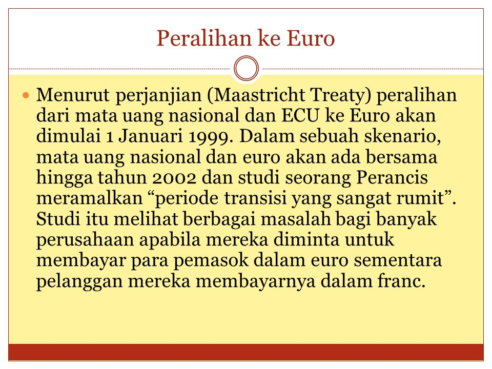 SISTEM MONETER EROPA Sistem Moneter Eropa (SME), awalnya diusul-kan oleh Kanselir Jerman Helmut Schmidt, dan secara formal diperkenalkan pada Maret 19