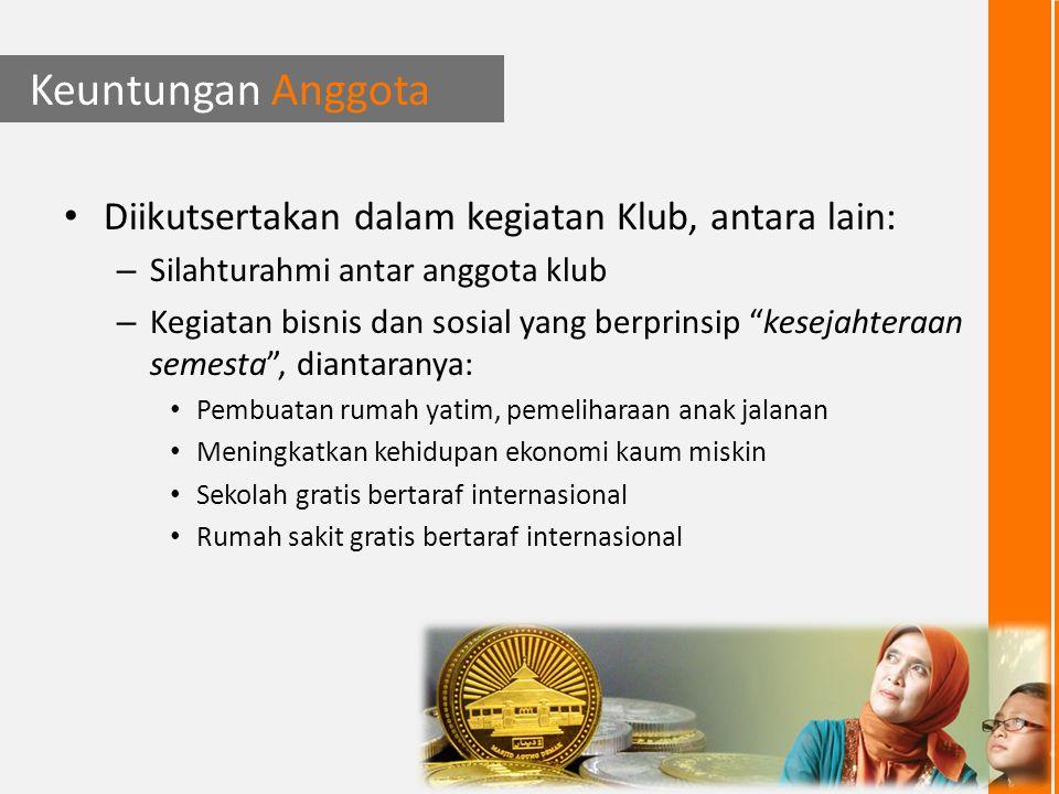 Keuntungan Anggota Pengelolaan dan bagi hasil; dibuat sistem sehingga di akhir tahun ke-4 dari tiap 1 kg emas yang disimpan akan menjadi minimal 2 kg emas.