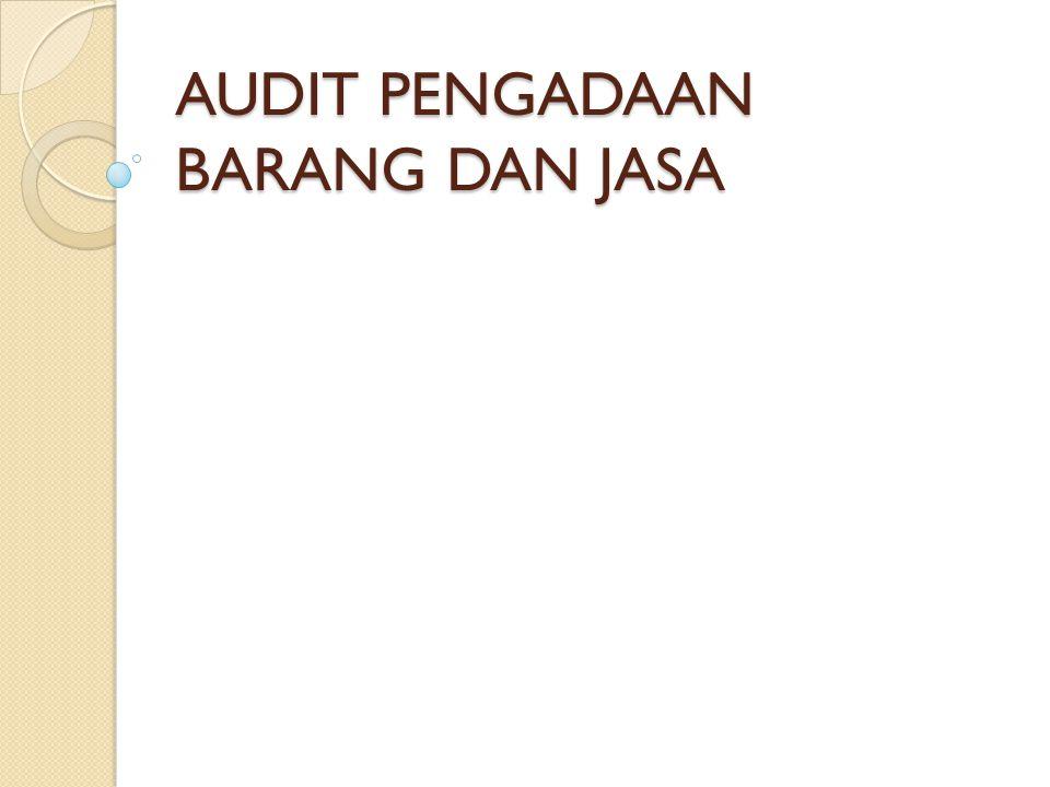 Pemeriksaan atas Prosedur Pemilihan Langsung dan Swakelola 1).