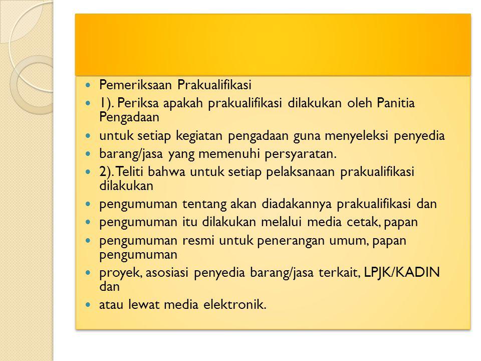 Pemeriksaan Prakualifikasi 1).