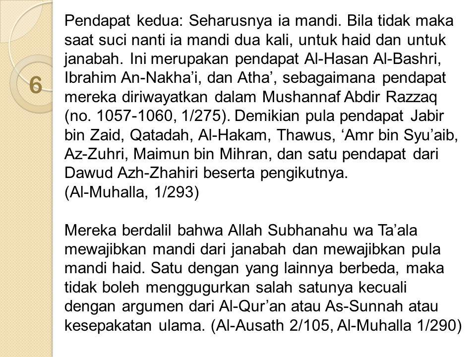 3 Faedah: Al-Allamah Abdurrahman ibnu Nashir As-Sa'di dalam kitabnya Al-Qawa'id wal Ushul Al-Jami'ah wal Furuq wat Taqasim Al-Badi'ah An-Nafi'ah menyebutkan dalam kaidah ke-41: Apabila terkumpul dua ibadah dari jenis yang satu, maka perbuatan dua ibadah tadi bisa saling masuk dan dicukupkan untuk keduanya satu perbuatan saja, bila memang maksud ibadah tadi satu.