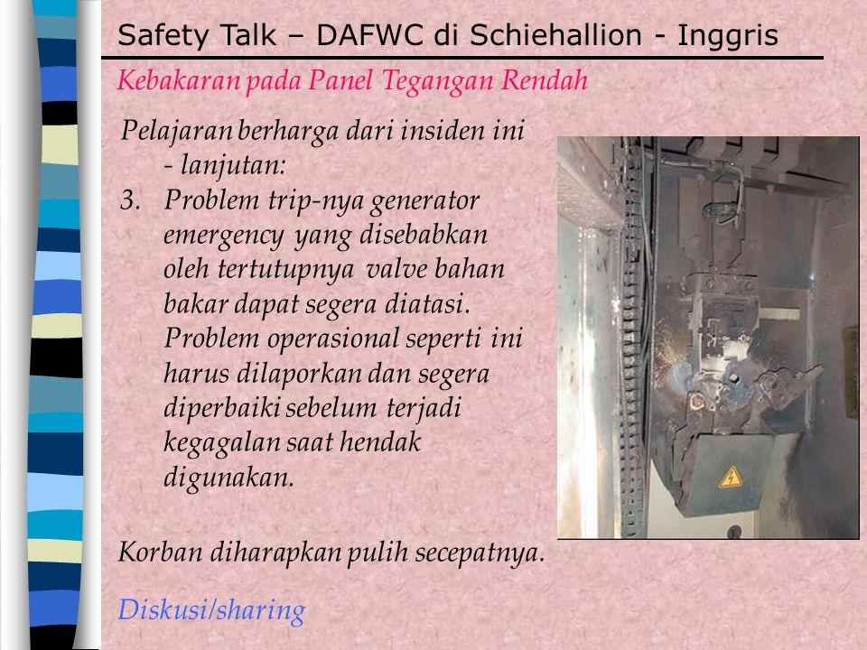 Safety Talk – DAFWC di Schiehallion - Inggris Kebakaran pada Panel Tegangan Rendah Pelajaran berharga dari insiden ini - lanjutan: 3.Problem trip-nya