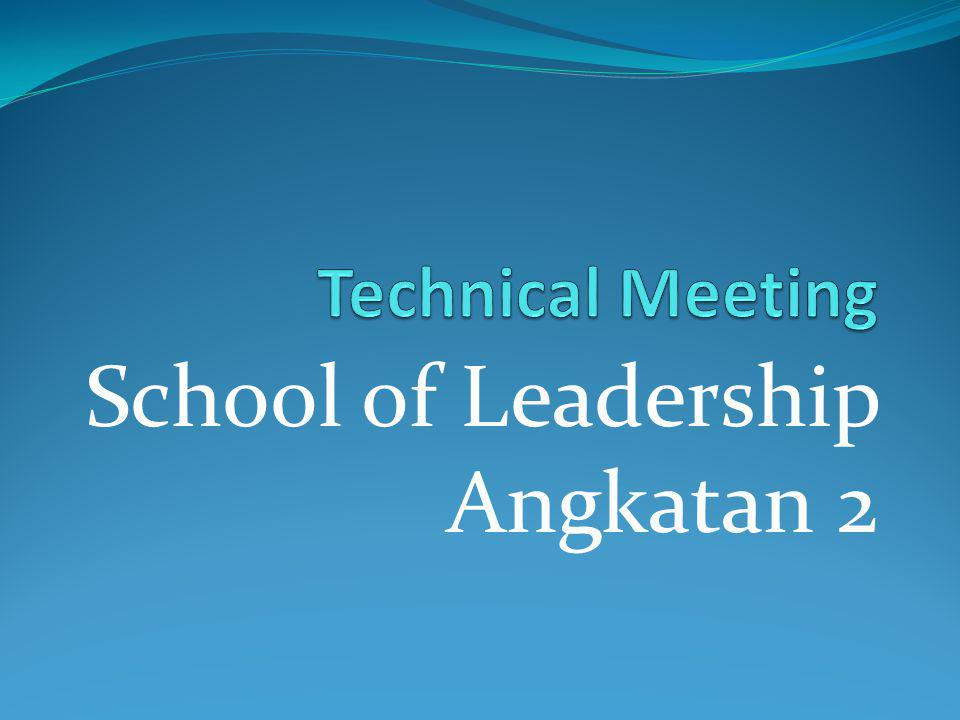 School of Leadership Angkatan 2