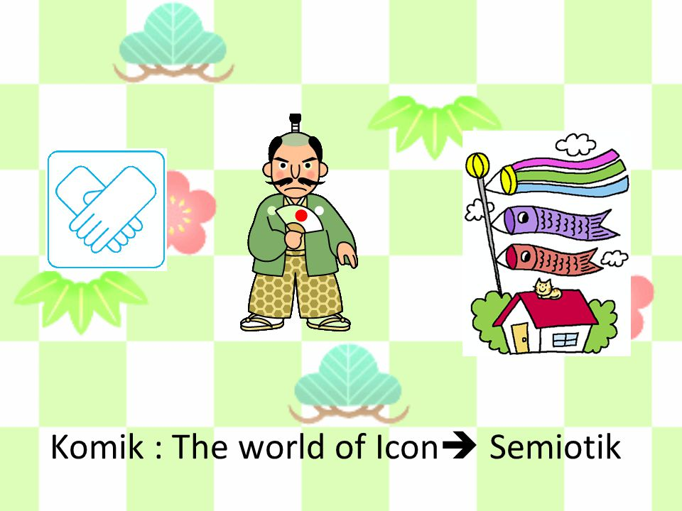 Komik : The world of Icon  Semiotik
