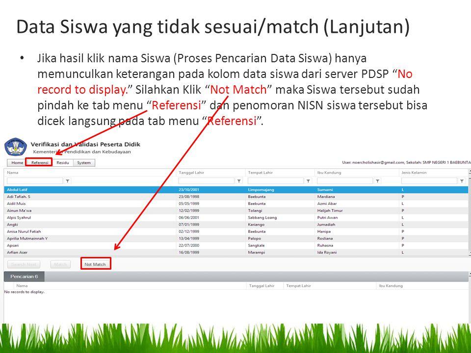 """Jika hasil klik nama Siswa (Proses Pencarian Data Siswa) hanya memunculkan keterangan pada kolom data siswa dari server PDSP """"No record to display."""" S"""
