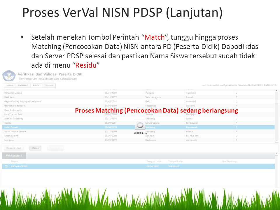 "Setelah menekan Tombol Perintah ""Match"", tunggu hingga proses Matching (Pencocokan Data) NISN antara PD (Peserta Didik) Dapodikdas dan Server PDSP sel"