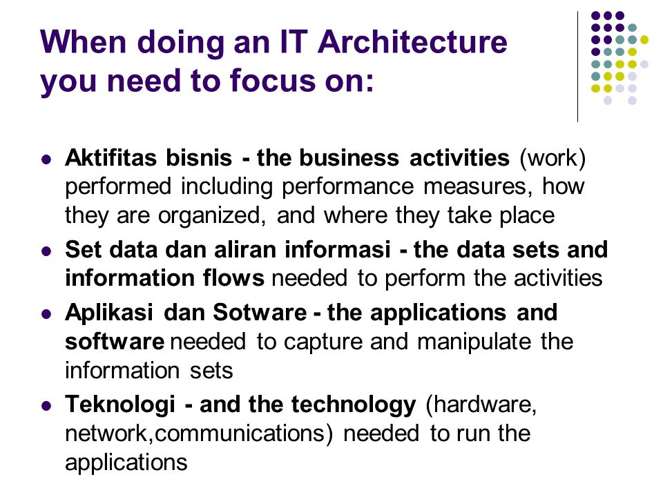 STEP 7 - REVIEW AND UPDATE REGULARLY An IT Architecture is a process, not a document.