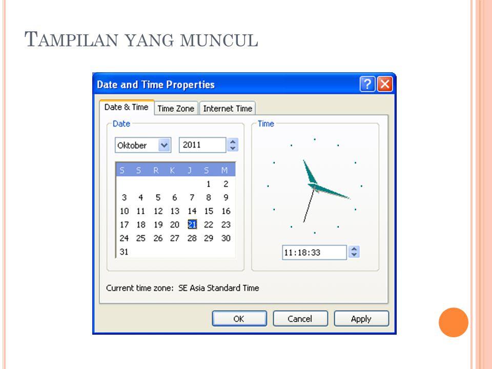 Pada bagian Date & Time : Group Box Date digunakan untuk memilih bulan (pada combobox), tahun (pada combobox), dan tanggal (tampil sesuai bulan dan tahun yang dipilih).