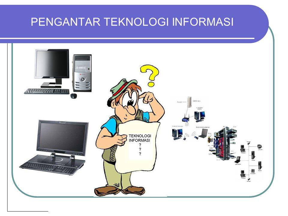 Pengenalan Teknologi Informasi TEKNOLOGI BERASAL DARI BAHASA YUNANI YAITU : TEKNOS & LOGOS SUATU ALAT YANG DICIPTAKAN OLEH MANUSIA YANG DIGUNAKAN UNTUK MEMUDAHKAN PEKERJAAN MANUSIA.
