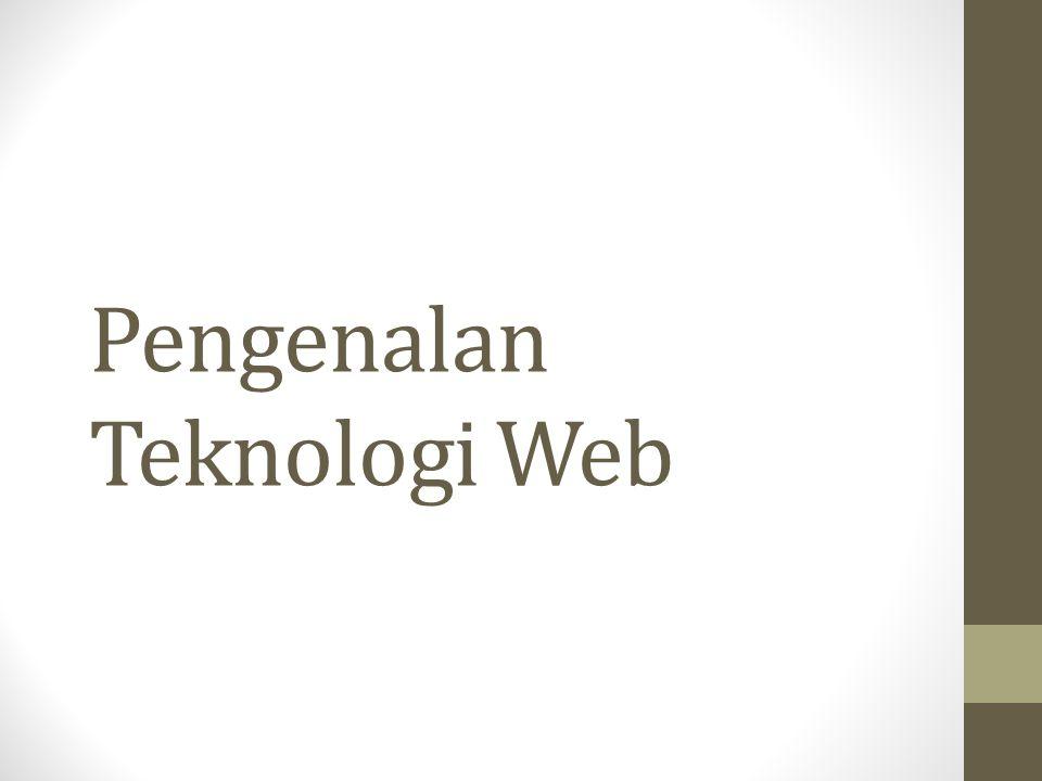 Pengenalan Teknologi Web