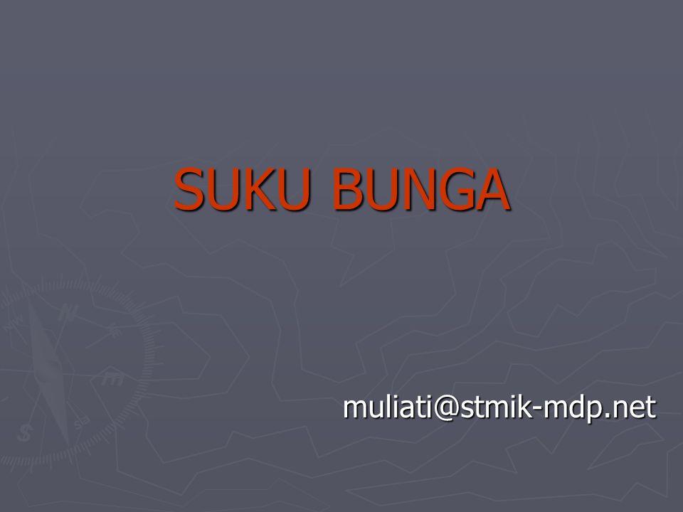SUKU BUNGA muliati@stmik-mdp.net