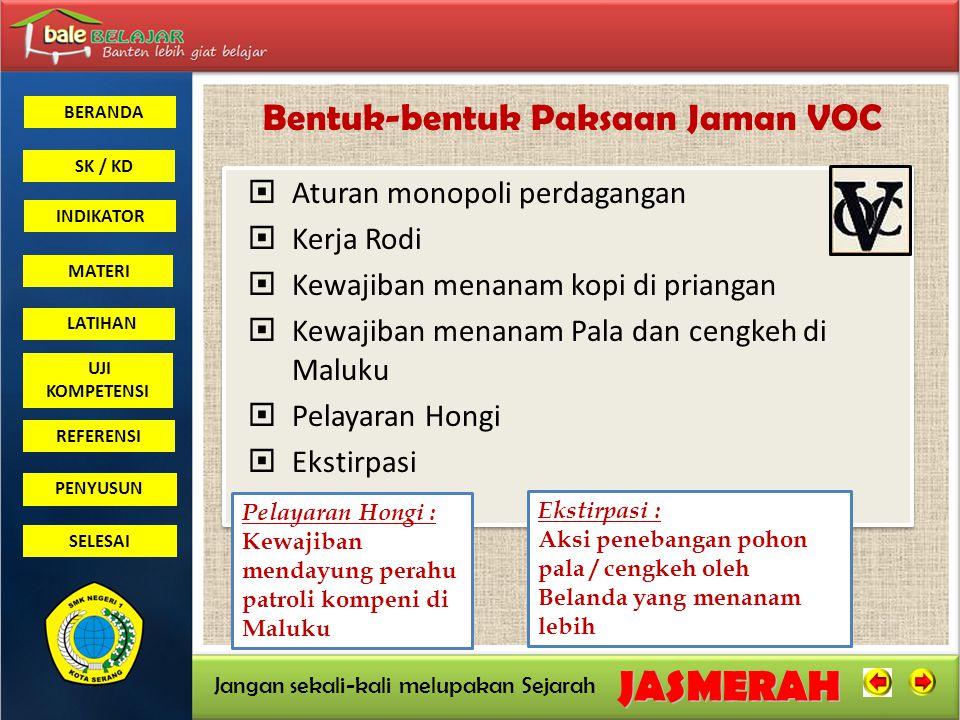 BERANDA SK / KD INDIKATORJASMERAH Jangan sekali-kali melupakan Sejarah MATERI LATIHAN UJI KOMPETENSI REFERENSI PENYUSUN SELESAI Kekuasaan di bagi atas tiga wilayah Militer: Wilayah Jawa dan Madura di bawah komando Tentara Keenambelas berpusat di Batavia / Jakarta Wilayah Sumatra di bawah komando Tentara Keduapuluh Lima berpusat di Bukit tinggi Wilayah Kalimantan, Sulawesi, Nusa Tenggara, Maluku dan Irian berpusat di Makasar.