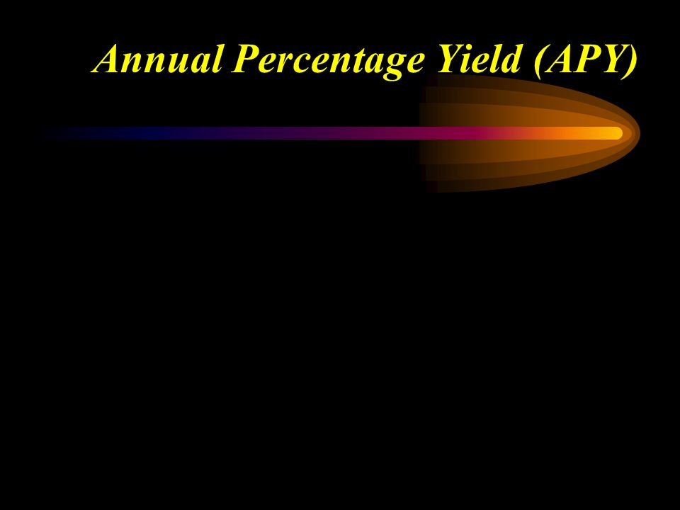 Annual Percentage Yield (APY) Which is the better loan: 8% compounded annually, or 7.85% compounded quarterly? We can't compare these nominal (quoted)