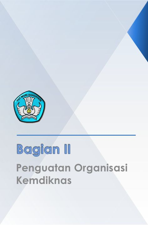 Penguatan Organisasi Kemdiknas