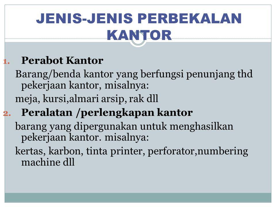 JENIS-JENIS PERBEKALAN KANTOR 1.