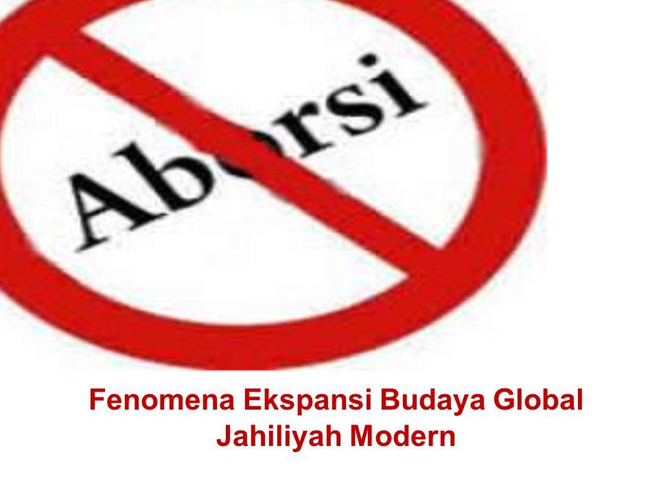Fenomena Ekspansi Budaya Global Jahiliyah Modern
