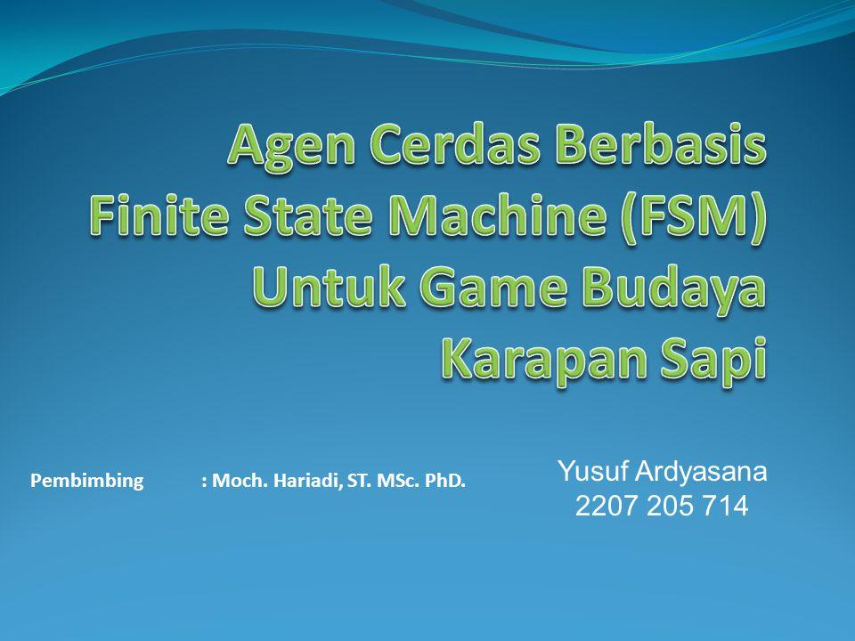 Yusuf Ardyasana 2207 205 714 Pembimbing : Moch. Hariadi, ST. MSc. PhD.