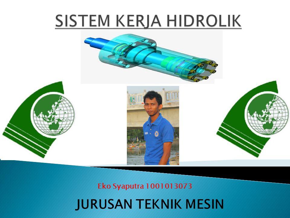 Eko Syaputra 1001013073 JURUSAN TEKNIK MESIN