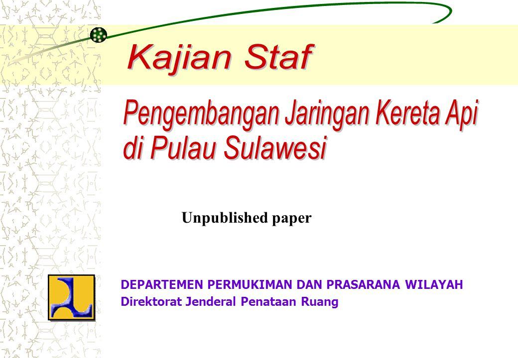 1.Peran strategis Pulau Sulawesi sebagai pintu gerbang keluar dan masuk Indonesia melalui Asia Timur dan Pasifik; 2.Peran strategis Pulau Sulawesi sebagai prime mover untuk percepatan pengembangan KTI – mengatasi kesenjangan antara KBI dan KTI – serta perekat perekonomian Nasional 3.Masih terbatasnya kehandalan sistem transportasi wilayah (khususnya transportasi darat) dalam melayani demand yang ada dan mendukung pergerakan orang dan barang 4.Munculnya keinginan masyarakat Sulawesi (yang diwakili oleh Pemerintah Daerah) untuk mengembangkan jaringan rel kereta api dalam rangka meningkatkan pertumbuhan ekonomi wilayah 5.Sarana transportasi kereta api merupakan sarana transportasi orang dan barang dengan kapasitas besar