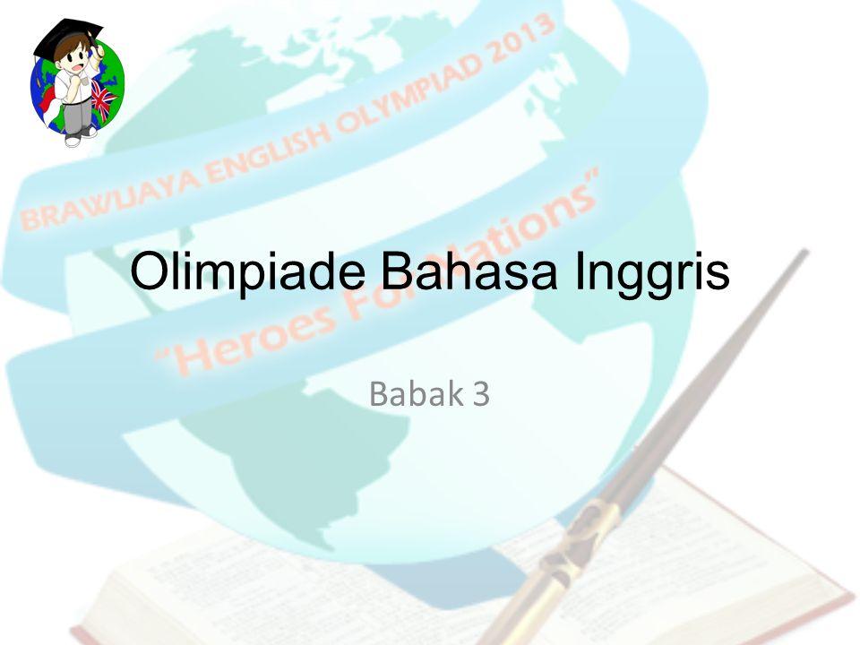 Olimpiade Bahasa Inggris Babak 3