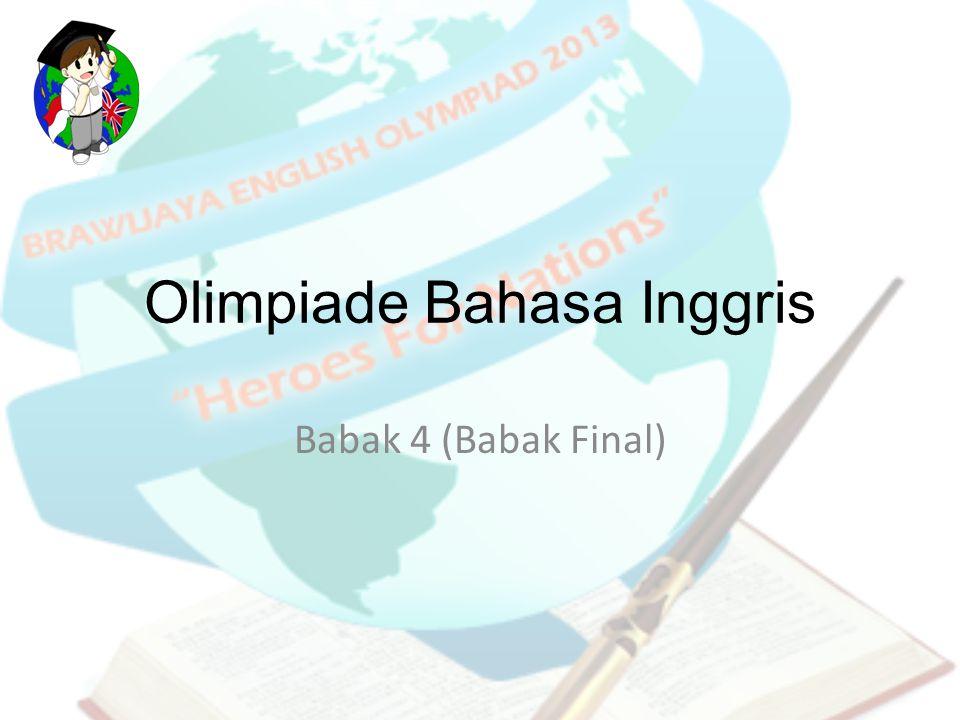 Olimpiade Bahasa Inggris Babak 4 (Babak Final)