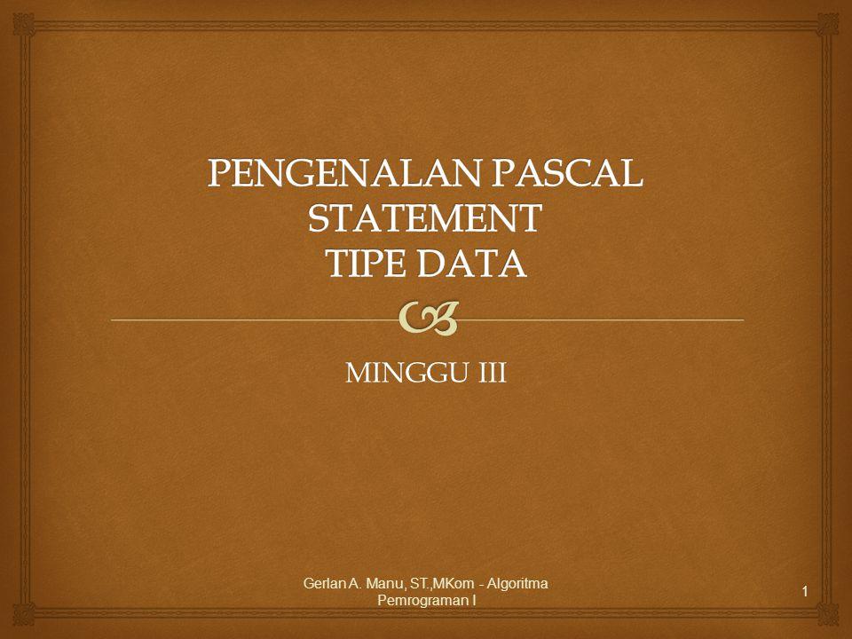   Pascal adalah bahasa pemrograman yang pertama kali di buat oleh Profesor Niklaus Wirth, seorang anggota International Federation of Information Processing (IFIP) pada tahun 1971.bahasa pemrogramanNiklaus Wirth Pendahuluan Gerlan A.