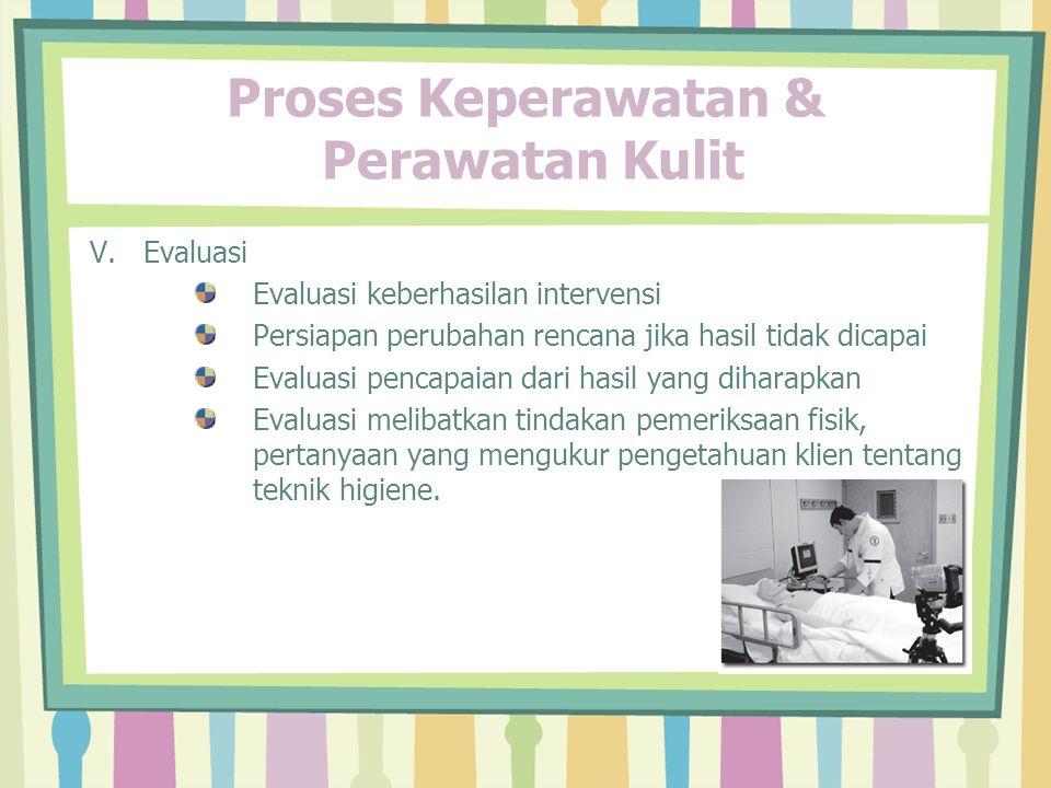 Proses Keperawatan & Perawatan Kulit V.