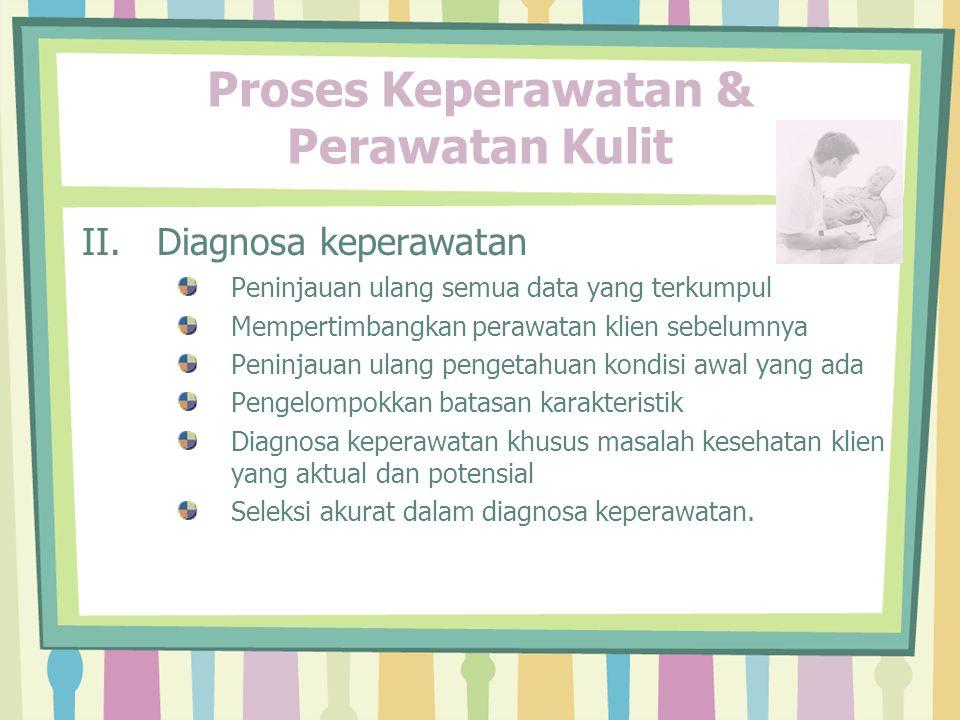 Proses Keperawatan & Perawatan Higiene Mulut IV.Implementasi a)Higiene mulut b)Diet c)Gosok gigi d)Higiene mulut khusus e)Penggunaan fluorida f)Flossing g)Perawatan gigi palsu