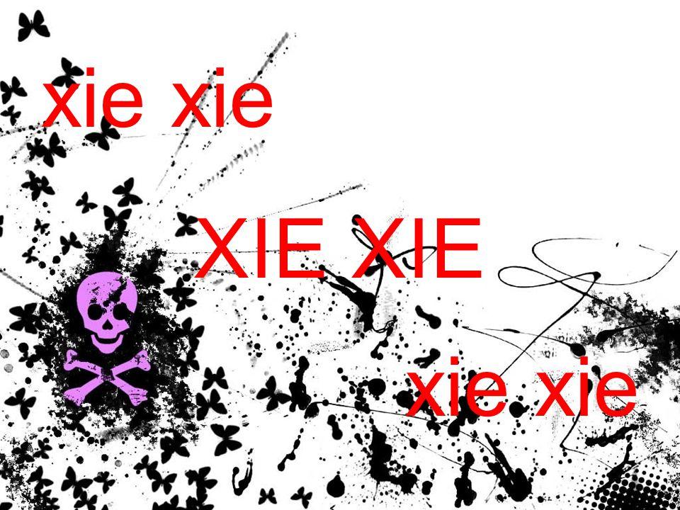 xie XIE xie