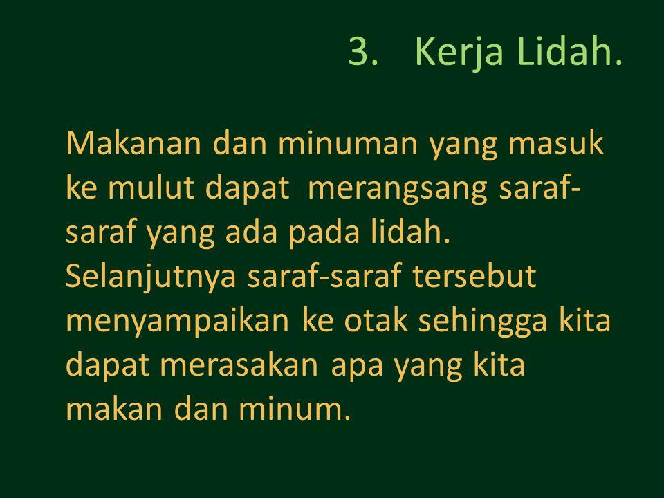3.Kerja Lidah.