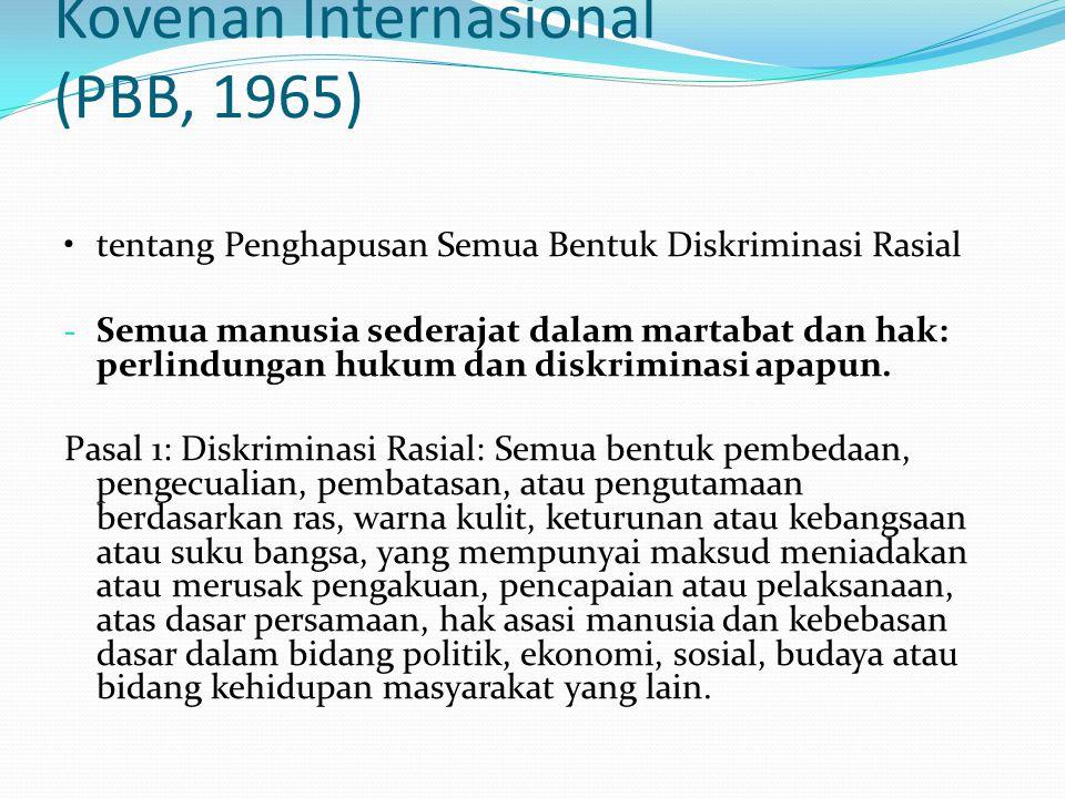 Kovenan Internasional (PBB, 1965) tentang Penghapusan Semua Bentuk Diskriminasi Rasial - Semua manusia sederajat dalam martabat dan hak: perlindungan
