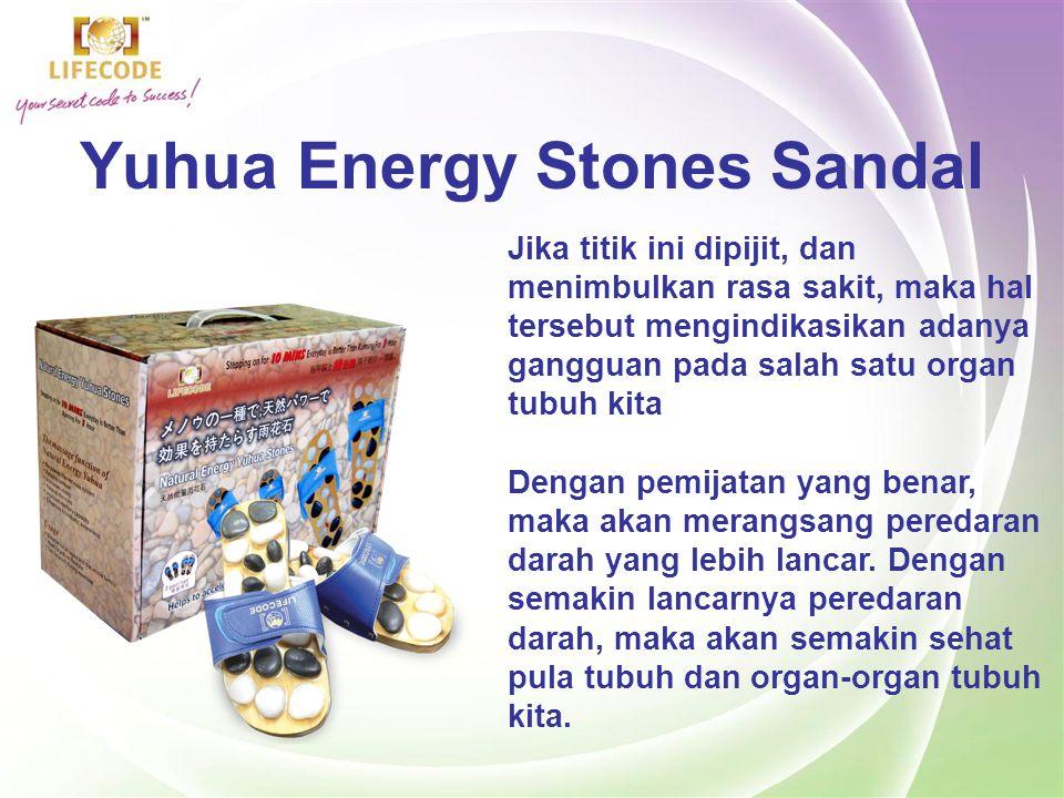 Yuhua Energy Stones Sandal Telapak kaki kita memiliki titik-titik syaraf yang berhubungan dengan organ-organ tubuh kita.