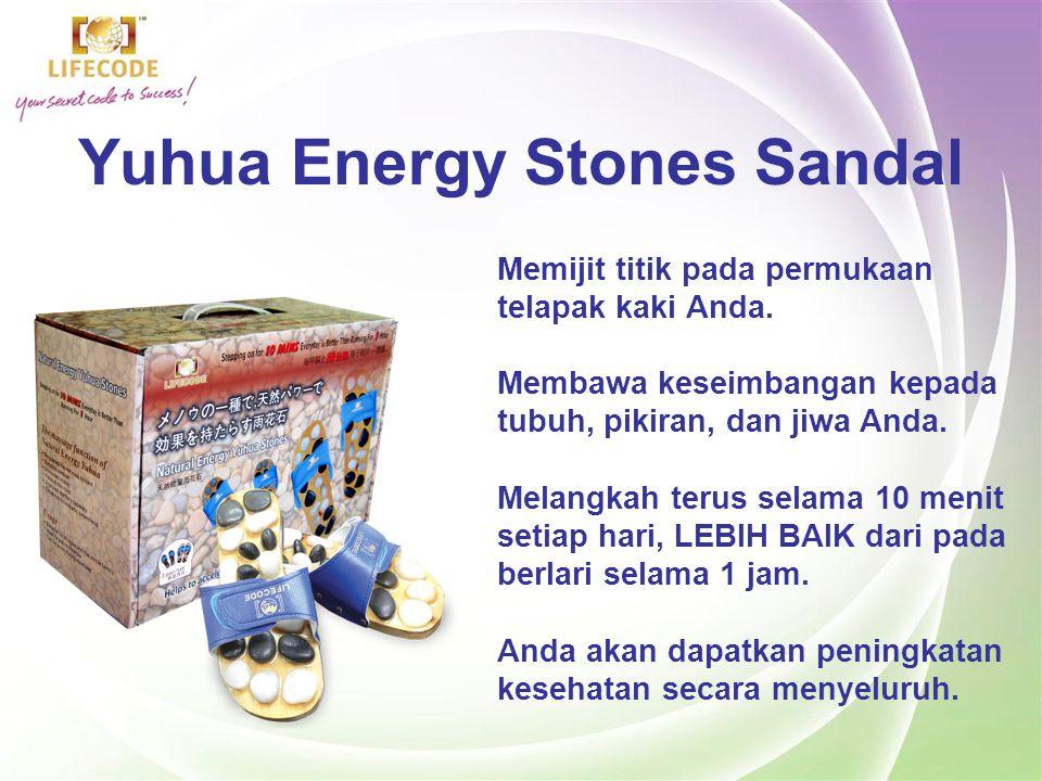 Yuhua Energy Stones Sandal Yuhua Energy Stones Sandal adalah sebuah sandal kesehatan batu alami yang akan membantu meningkatkan kesehatan Anda, Dirancang khusus oleh seorang profesor ahli refleksiologi yang memahami titik-titik kesehatan pada kaki manusia.