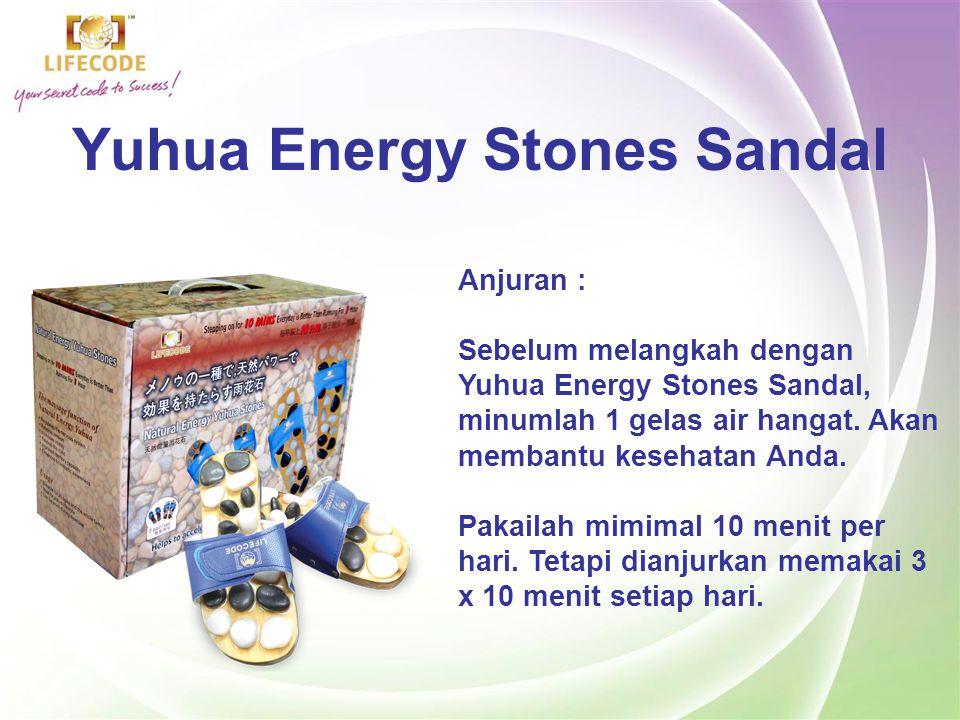 Yuhua Energy Stones Sandal Cocok untuk : -Segala usia dan seluruh keluarga -Ideal bagi orang-orang dengan gaya hidup yang aktif -Dapat dipakai selama berolahraga