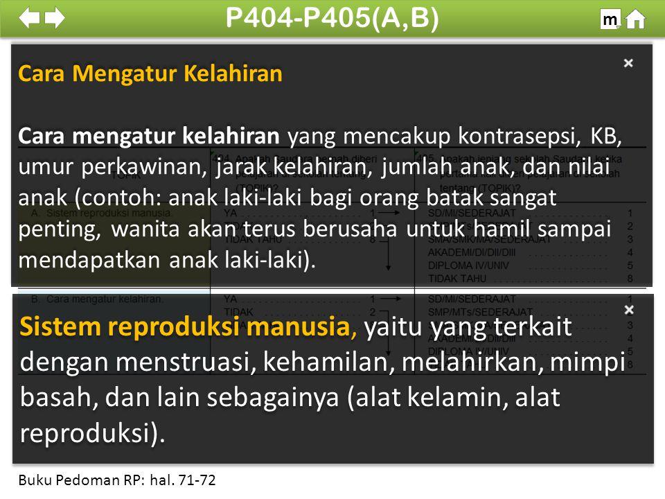 Cek Tingkat Pendidikan Bandingkan jawaban P405 dengan P105.