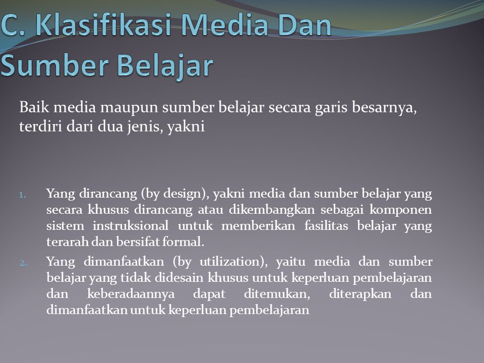 D.Jenis Media dan Sumber Belajar A.